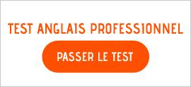 Test anglais professionnel gratuit